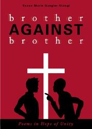Cover of: Brother Against Brother | Susan Stangl