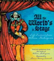 All the World's a Stage by William Shakespeare