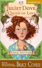 Cover of: Juliet Dove, Queen of Love (A Magic Shop Book) (UNABRIDGED) (Magic Shop Book)