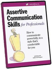 Cover of: Assertive Communication Skills for Professionals