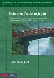 Cover of: Unbeaten Tracks in Japan | Isabella L. Bird