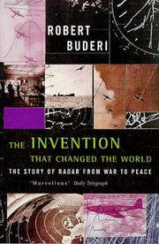 Cover of: The Invention That Changed the World by Robert Buderi