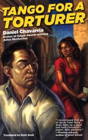 Cover of: Tango for a Torturer | Daniel Chavarría