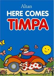 Cover of: Here Comes Timpa | Altan.