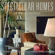Cover of: Spectacular Homes of The Heartland (Spectacular Homes) | Brian Carabet