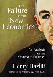 "Cover of: The failure of the ""new economics"": an analysis of the Keynesian fallacies"