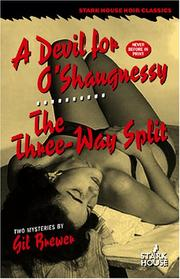 Cover of: A Devil for O'shaugnessy / the Three-way Split