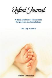 Cover of: Infant Journal | Renee DiModica