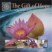 Cover of: The Gift of Hope in the Wake of the 2004 Tsunami and 2005 Hurricanes