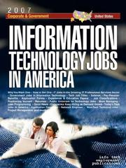 Cover of: Information Technology Jobs in America [2007] Corporate & Government Career Guide