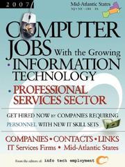 Cover of: Computer Jobs with the Growing Information Technology Professional Services Sector [2007] Companies-Contacts-Links - IT Services Firms - Mid-Atlantic States