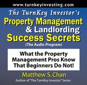 Cover of: The TurnKey Investor's Property Management & Landlording Success Secrets (The Audio Program)