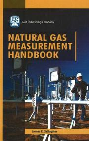 Cover of: Natural Gas Measurement Handbook | James E. Gallagher