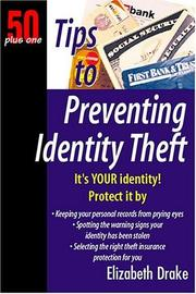 Cover of: Tips to Preventing Identity Theft | Elizabeth Drake