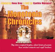 Cover of: The Monotonia Chronicles | Ilona Bray