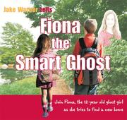 Cover of: Fiona the Smart Ghost | Jake Warner