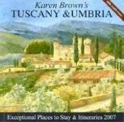 Cover of: Karen Brown's Tuscany & Umbria, 2007