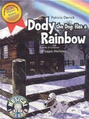 Cover of: Dody the Dog has a Rainbow | Patricia Derrick
