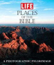 Cover of: Life: Places of the Bible | Editors of Life Magazine