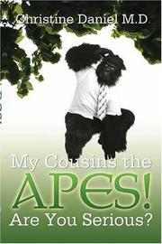 Cover of: My Cousins the Apes! | M.D., Christine, Daniels