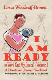 Cover of: I Am Ready to Work Out My Issues | Loria, Woodruff-Brown