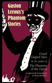 Cover of: Gaston Leroux's Phantom Stories
