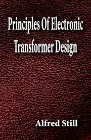 Cover of: Principles Of Electronic Transformer Design