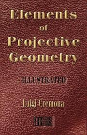 Cover of: Elements Of Projective Geometry - Third Edition - Illustrated