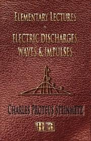 Cover of: Elementary Lectures On Electric Discharges, Waves And Impulses, And Other Transients