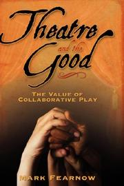 Cover of: Theatre and the Good
