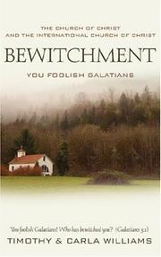 Cover of: Bewitchment, You Foolish Galatians | Timothy Williams