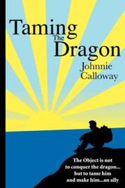 Cover of: Taming The Dragon | Johnnie Calloway