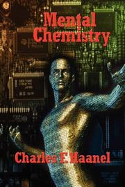 Cover of: Mental Chemistry | Charles, F. Haanel