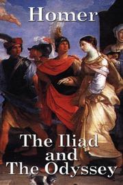 Cover of: The Iliad and The Odyssey by Homer