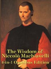 Cover of: The Wisdom of Niccolò Machiavelli