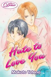 Cover of: Hate To Love You Volume 1