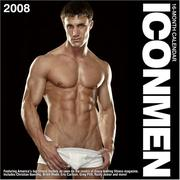 Cover of: Icon Men 2008 Calendar | Icon Men Llc