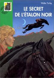 Cover of: Le secret de l'étalon noir