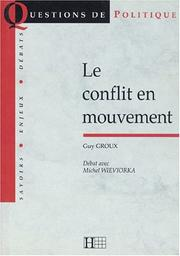 Cover of: Le conflit en mouvement