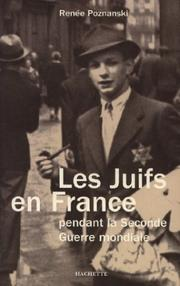Cover of: Les Juifs en France pendant la Seconde Guerre mondiale