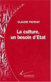 Cover of: La culture, un besoin d'Etat