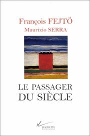 Cover of: Le passager du siècle