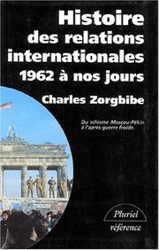 Cover of: Histoire des relations internationales
