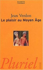 Cover of: Le plaisir au Moyen Age