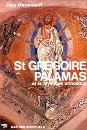Cover of: St. Gregoire Palamas et la mystique orthodoxe