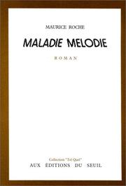 Cover of: Maladie mélodie