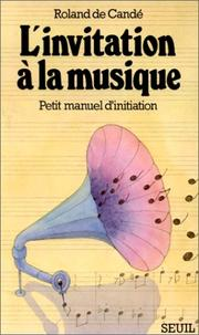 Cover of: L' invitation à la musique