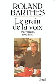 Cover of: Le grain de la voix: entretiens, 1962-1980