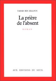 Cover of: La prière de l'absent