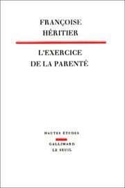 Cover of: L' exercice de la parenté